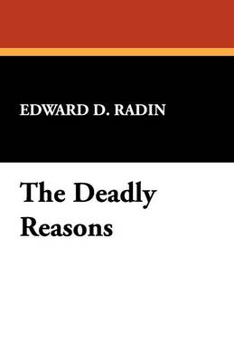 The Deadly Reasons (Paperback)