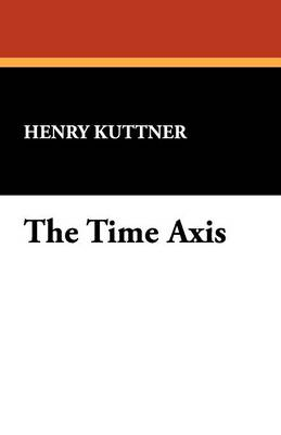 The Time Axis (Paperback)