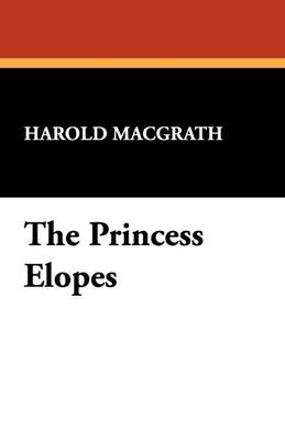 The Princess Elopes (Paperback)