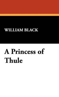 A Princess of Thule (Hardback)