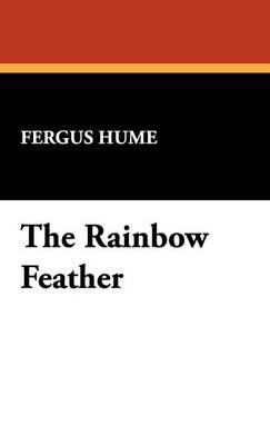 The Rainbow Feather (Hardback)