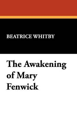 The Awakening of Mary Fenwick (Paperback)