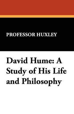 David Hume: A Study of His Life and Philosophy (Paperback)