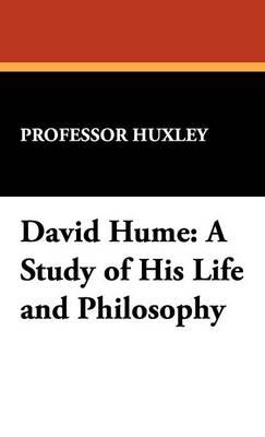 David Hume: A Study of His Life and Philosophy (Hardback)