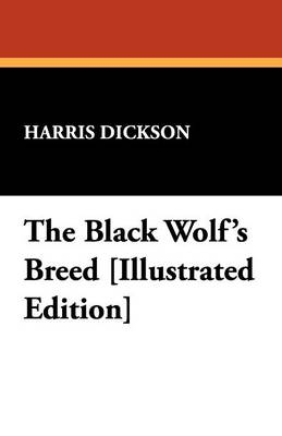 The Black Wolf's Breed [Illustrated Edition] (Paperback)