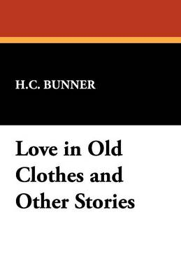 Love in Old Clothes and Other Stories (Paperback)