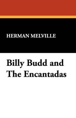 Billy Budd and the Encantadas (Paperback)