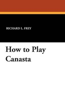 How to Play Canasta (Paperback)