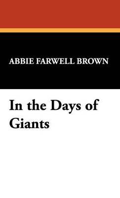 In the Days of Giants (Hardback)