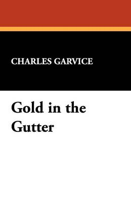 Gold in the Gutter (Paperback)