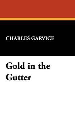 Gold in the Gutter (Hardback)