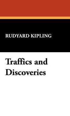 Traffics and Discoveries (Hardback)