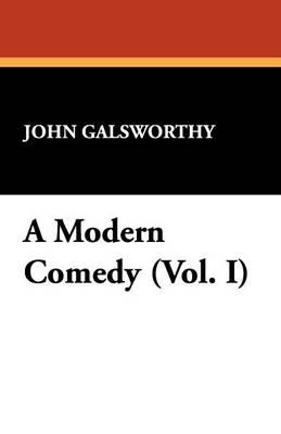 A Modern Comedy (Vol. I) (Paperback)