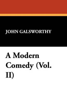 A Modern Comedy (Vol. II) (Paperback)