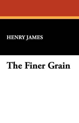 The Finer Grain (Paperback)