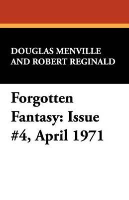Forgotten Fantasy: Issue #4, April 1971 (Paperback)