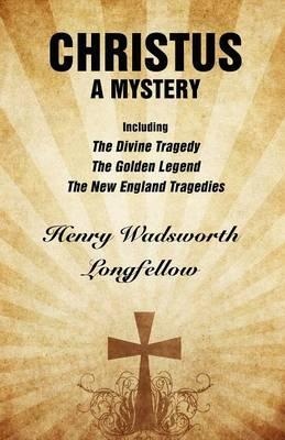 Christus: A Mystery (Paperback)