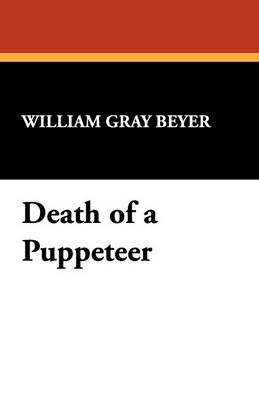 Death of a Puppeteer (Paperback)