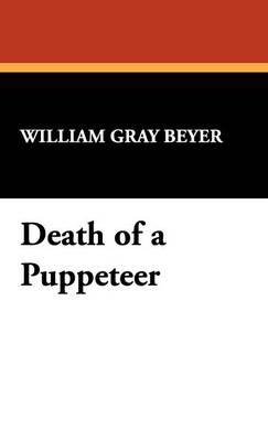 Death of a Puppeteer (Hardback)