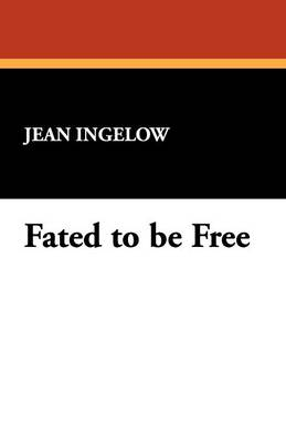 Fated to Be Free (Paperback)