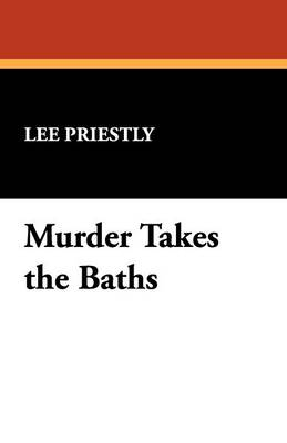 Murder Takes the Baths (Paperback)