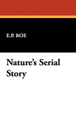 Nature's Serial Story (Paperback)