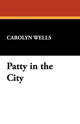 Patty in the City (Paperback)