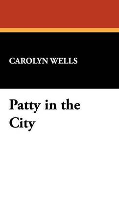 Patty in the City (Hardback)