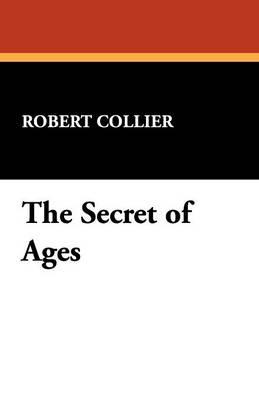 The Secret of Ages (Paperback)