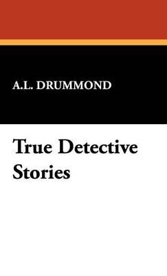 True Detective Stories (Hardback)
