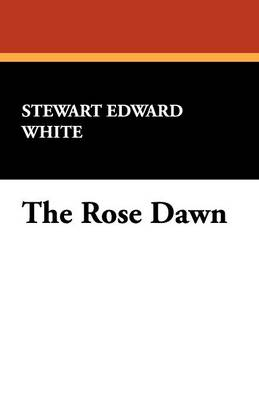 The Rose Dawn (Paperback)