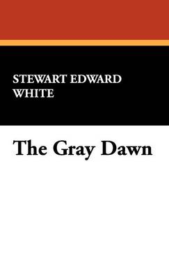 The Gray Dawn (Hardback)