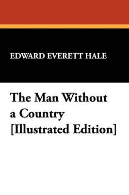 The Man Without a Country [Illustrated Edition] (Paperback)