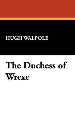 The Duchess of Wrexe (Hardback)