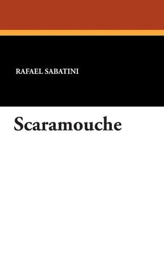 Scaramouche (Paperback)