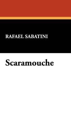 Scaramouche (Hardback)