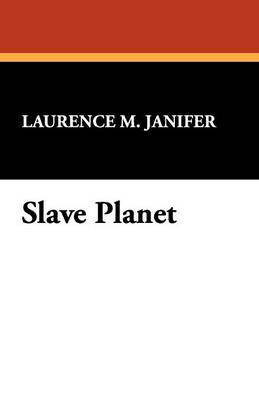 Slave Planet (Paperback)