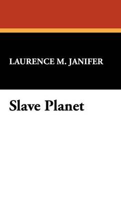 Slave Planet (Hardback)