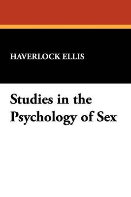 Studies in the Psychology of Sex (Paperback)
