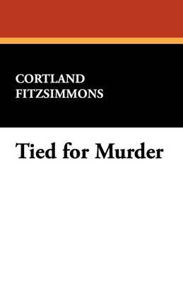 Tied for Murder (Paperback)