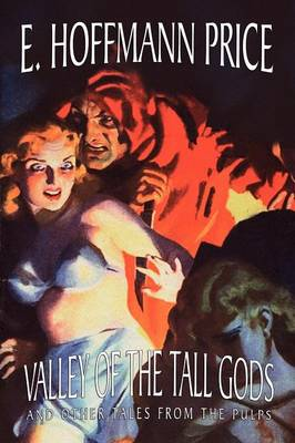 Valley of the Tall Gods and Other Tales from the Pulps (Paperback)