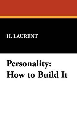 Personality: How to Build It (Paperback)