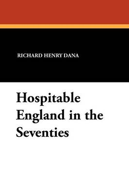 Hospitable England in the Seventies (Paperback)