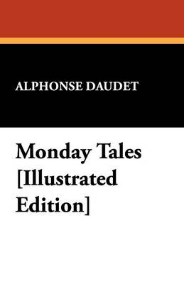 Monday Tales [Illustrated Edition] (Paperback)