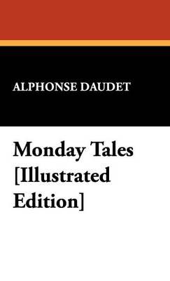 Monday Tales [Illustrated Edition] (Hardback)