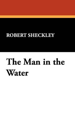 The Man in the Water (Paperback)