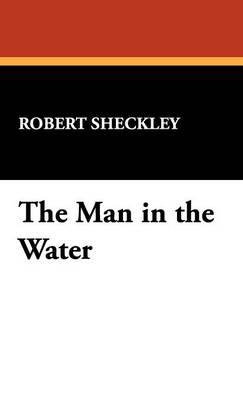 The Man in the Water (Hardback)