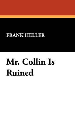 Mr. Collin Is Ruined (Paperback)