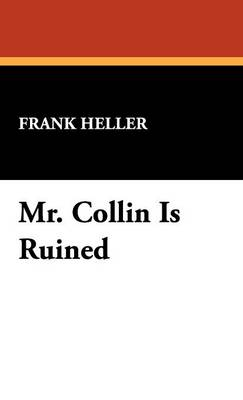 Mr. Collin Is Ruined (Hardback)