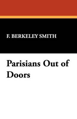Parisians Out of Doors (Paperback)